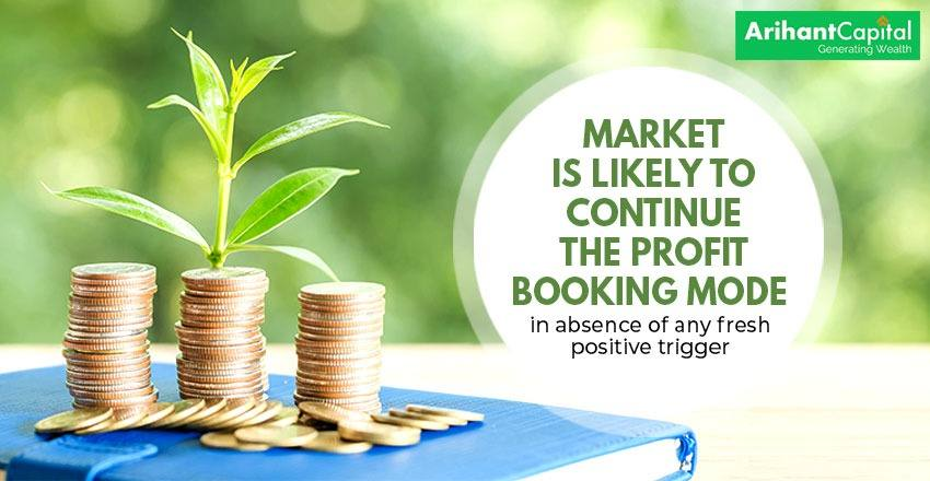 Market is likely to continue profit booking mode