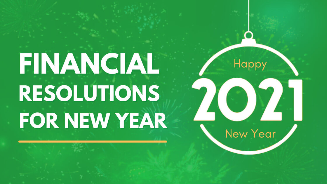 Financial Goals For The New Year Resolution